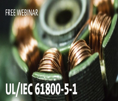 UL/IEC 61800-5-1 Webinar